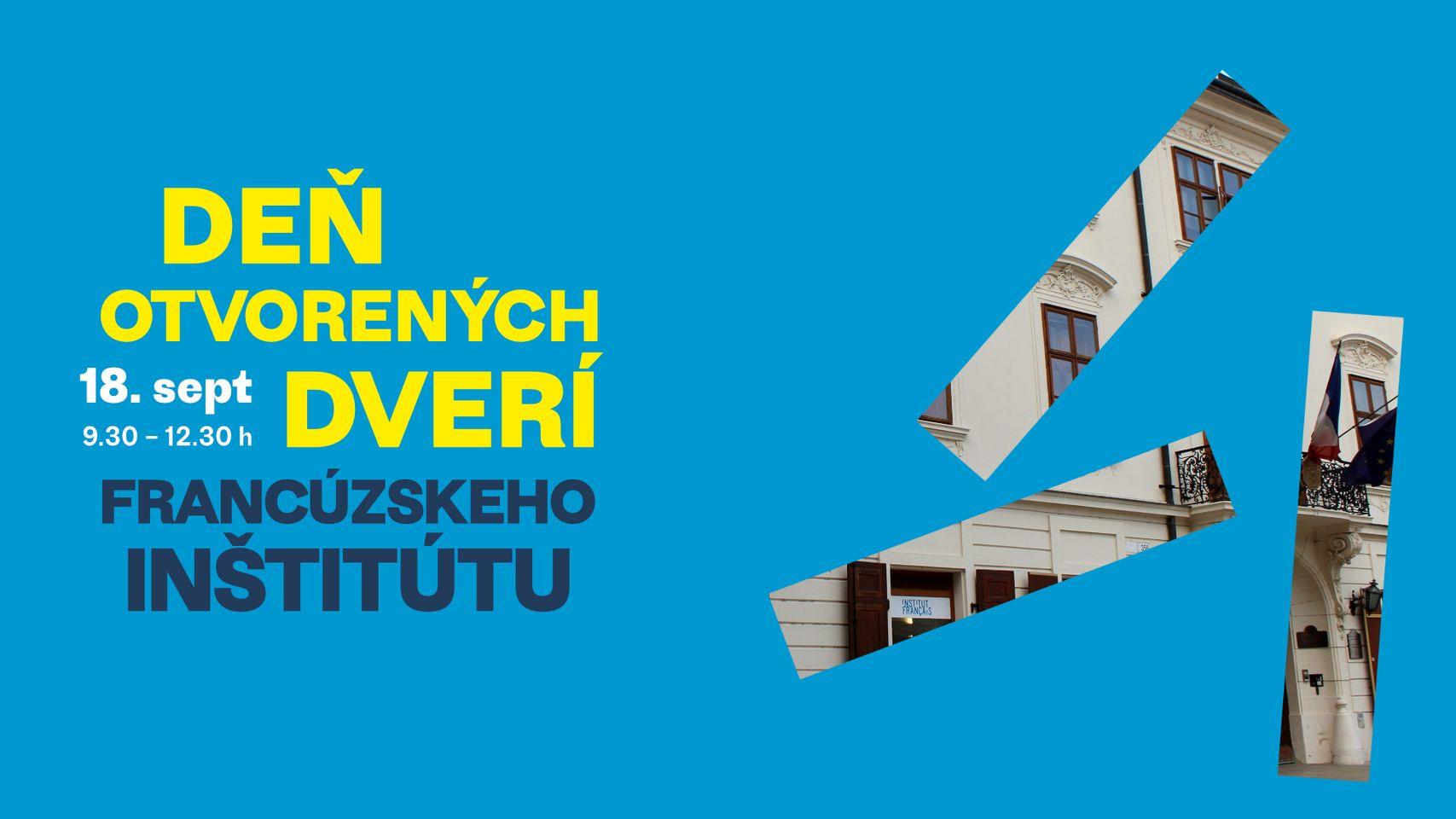 Deň otvorených dverí Francúzskeho inštitútu - 18.9.2021 od 9:30 do 12:30