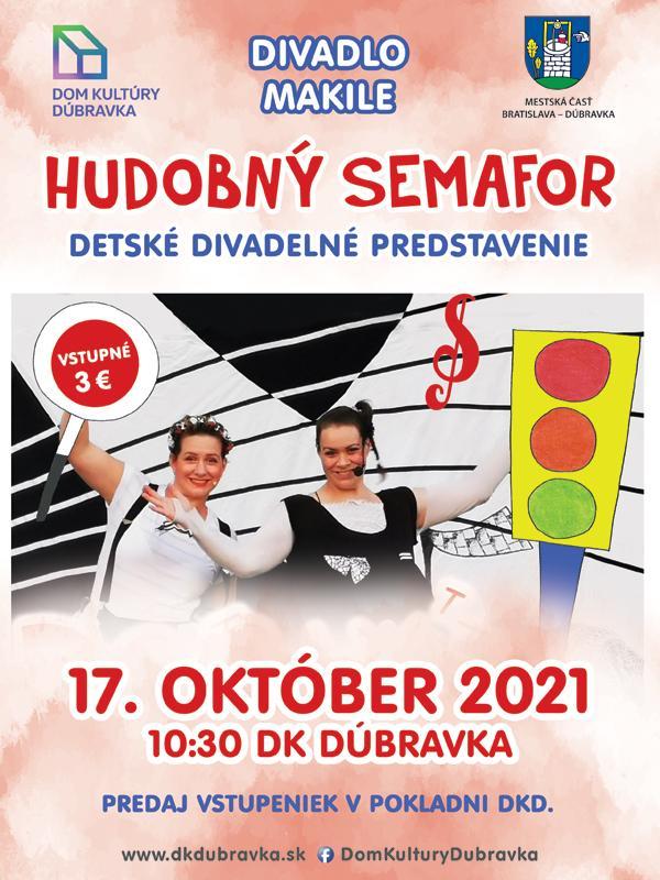 Hudobný semafor - 17.10.2021o 10:30 vo veľkej sále Domu kultúry Dúbravka