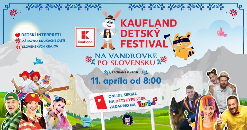 KAUFLAND DETSKÝ FESTIVAL - NA VANDROVKE PO SLOVENSKU - 11., 18., 25. apríla a 2., 9. a 16. mája 2021 od 8:00 do 11:45