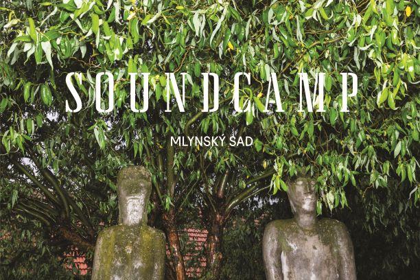 SoundCamp -2.5.2021, Schaubmarov mlyn