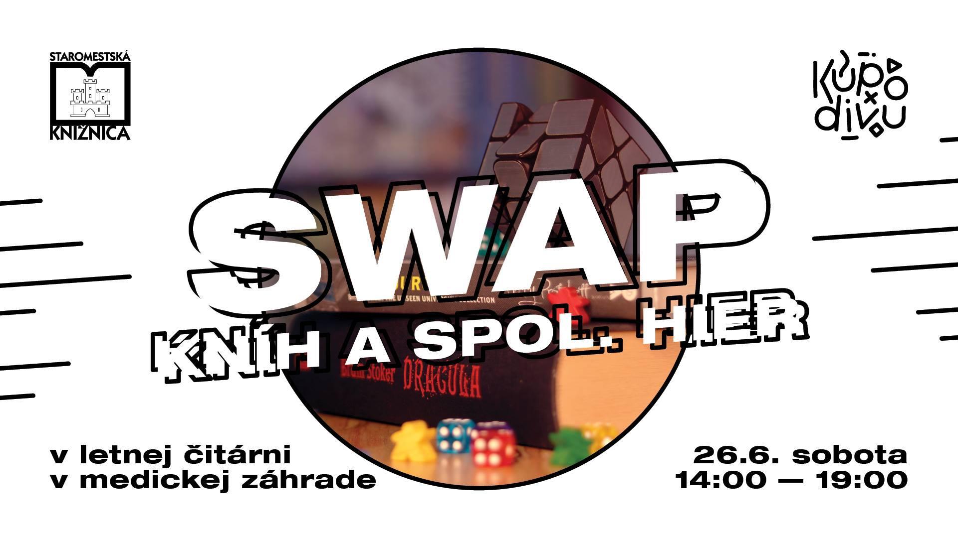 Kupodivu SWAP kníh a spoločenských hier - 26.6.2021, Letná čitáreň v Medickej záhrade, od 14:00 do 19:00